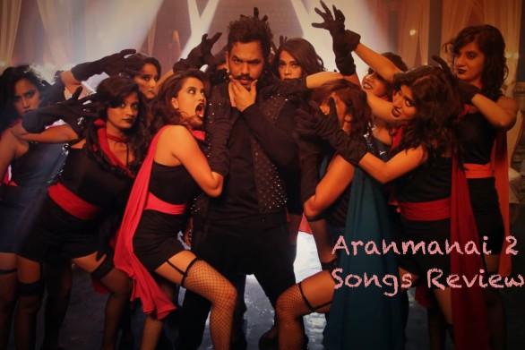 Aranmanai-2-Songs-Review